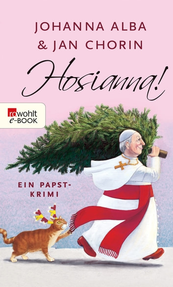 Hosianna! ebook by Johanna Alba,Jan Chorin