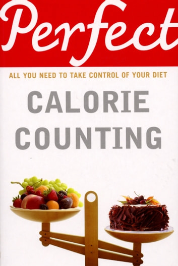 Perfect Calorie Counting ebook by Kate Santon