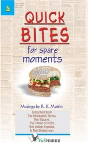 Quick Bites for Spare Moments ebook by R. K. Murthi
