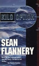 Kilo Option ebook by Sean Flannery