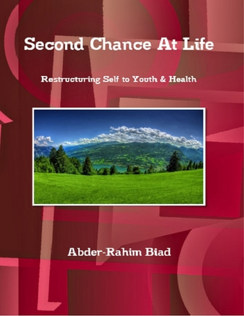 Second Chance At Life ebook by Abder-Rahim Biad