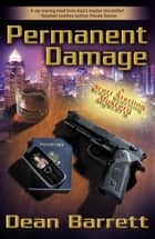 Permanent Damage ebook by Dean Barrett