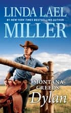 Montana Creeds - Dylan ebook by Linda Lael Miller