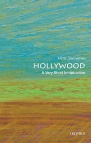 Hollywood: A Very Short Introduction ebook by Peter Decherney