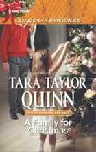A Family for Christmas ebook by Tara Taylor Quinn