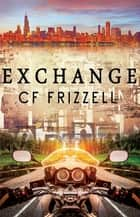 「Exchange」(CF Frizzell著)