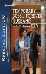 Temporary Boss...Forever Husband ebook by Stacy Connelly