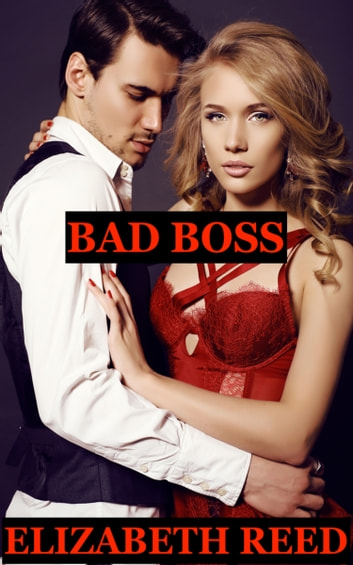 Bad Boss eBook by Elizabeth Reed