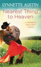 Nearest Thing to Heaven ebook by Lynnette Austin