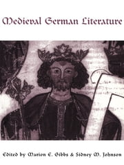 Medieval German Literature - A Companion ebook by Marion Gibbs,Sidney M. Johnson