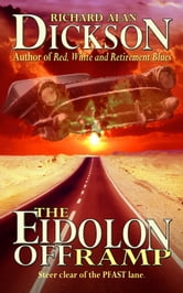The Eidolon Offramp ebook by Richard Alan Dickson