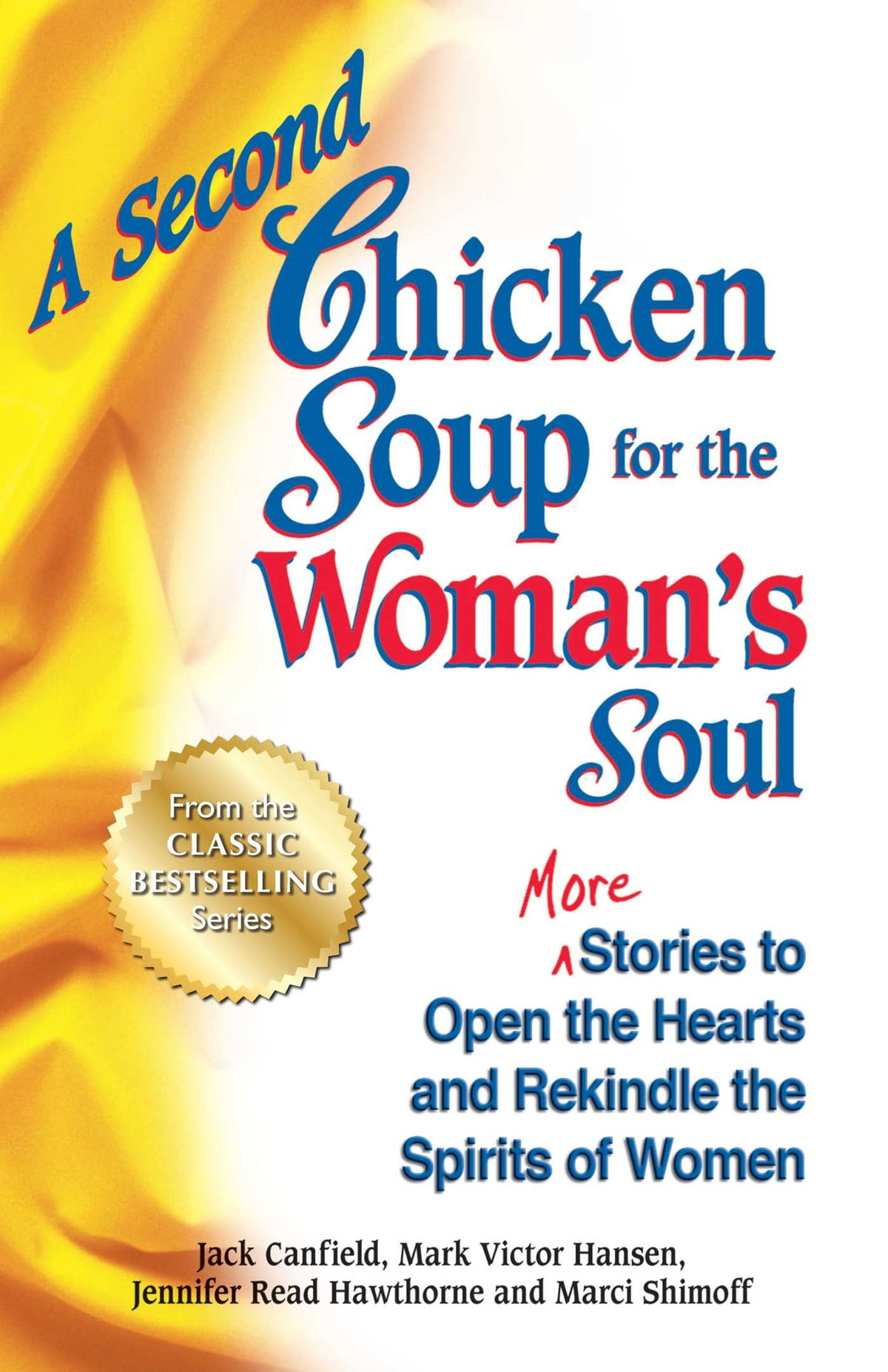 A Second Chicken Soup For The Womans Soul Ebook By Jack Canfield