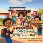 The We Belong Bunch: Pookie J.'s School Day ebook by Dr. Samuel Johnson, Angela Johnson