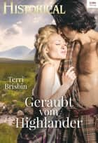 Geraubt vom Highlander ebook by Terri Brisbin