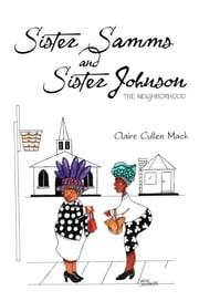 Sister Samms and Sister Johnson ebook by Claire Cullen Mack