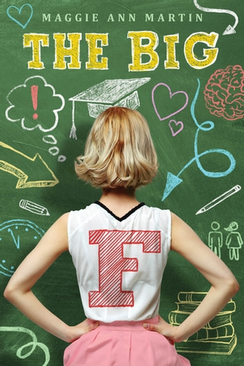 The Big F ebook by Maggie Ann Martin