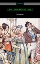Persuasion (Illustrated by Hugh Thomson) ebook by Jane Austen