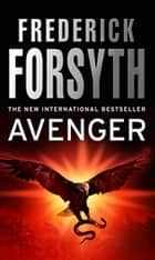 Avenger eBook by Frederick Forsyth