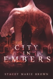 City In Embers (Collector Series #1) ebook by Stacey Marie Brown
