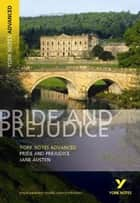 York Notes Advanced Pride and Prejudice - Digital Ed ebook by Jane Austen