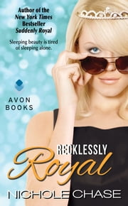 Recklessly Royal ebook by Nichole Chase