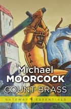 Count Brass ebook by Michael Moorcock