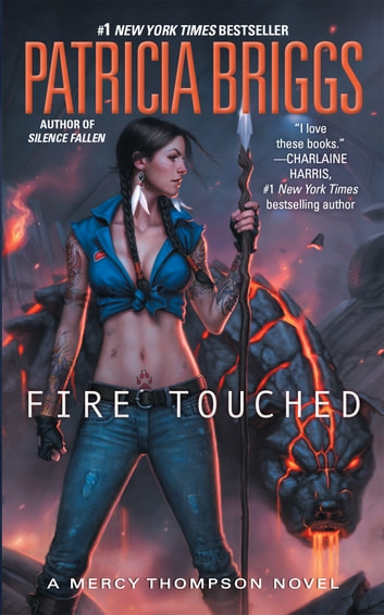 Fire Touched ebook by Patricia Briggs