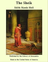 The Sheik ebook by Edith Maude Hull