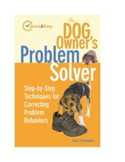 The Dog Owner's Problem Solver ebook by Amy Fernandez