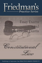 Friedman's Practice Series - Constitutional Law eBook ebook by Friedman, Joel, Wm