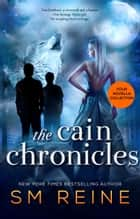 The Cain Chronicles ebook by