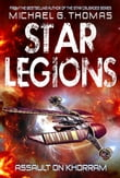 Assault on Khorram (Star Legions: The Ten Thousand Book 2)