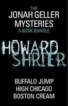 Jonah Geller Mysteries 3-Book Bundle ebook by Howard Shrier