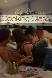 Cooking Class ebook by V. J. Devereaux