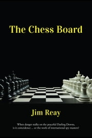 The Chess Board ebook by Jim Reay