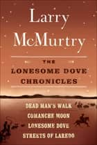 The Lonesome Dove Series ebook by Larry McMurtry