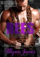 Rees ebook by Allyson James,Jennifer Ashley