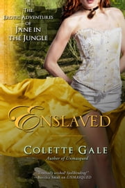 Enslaved - The City of Amazonia ebooks by Colette Gale