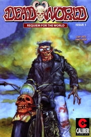 Deadworld: Requiem for the World Vol.1 #1 ebook by Gary Reed,Vince Locke