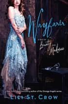 Wayfarer - A Tale of Beauty and Madness ebook by Lili St. Crow