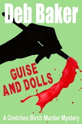 Guise And Dolls ebook by Deb Baker