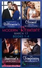 Modern Romance March 2017 Books 1 - 4: Secrets of a Billionaire's Mistress / Claimed for the De Carrillo Twins / The Innocent's Secret Baby / The Temporary Mrs. Marchetti (Mills & Boon e-Book Collections) ekitaplar by Sharon Kendrick, Abby Green, Carol Marinelli,...