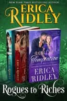 Rogues to Riches (Books 4-6) Box Set - 3 Book Collection ebook by Erica Ridley