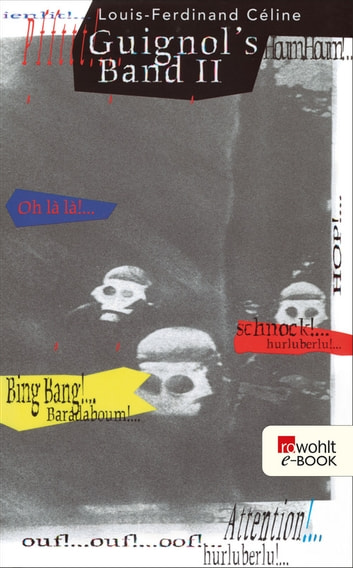 Guignol's Band II ebook by Louis-Ferdinand Céline