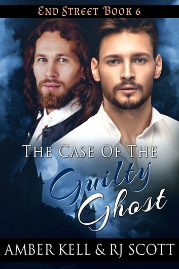 The Case of the Guilty Ghost ebook by Amber Kell,RJ Scott