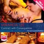 Contract With Consequences audiobook by Miranda Lee