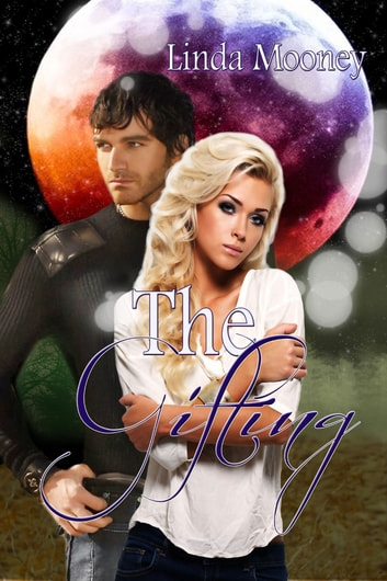 The Gifting ebook by Linda Mooney