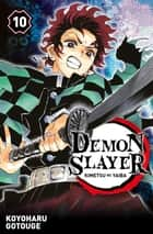 Demon Slayer T10 ebook by Koyoharu Gotouge