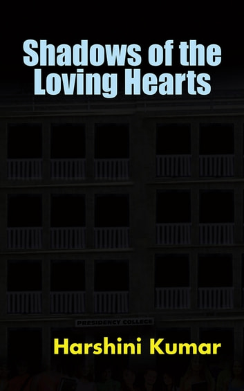 Shadows of the Loving Hearts ebook by Harshini Kumar