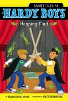 Hopping Mad ebook by Franklin W. Dixon